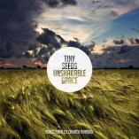 Tiny Seeds Unshakable Grace